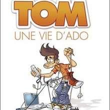 Tom, une vie d'ado