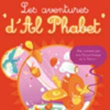 Livre : Les aventures d'Al Phabet - Livre 1
