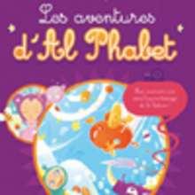 Livre : Les aventures d'Al Phabet - Livre 2