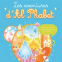 Livre : Les aventures d'Al Phabet - Livre 3