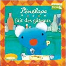 Livre : Pénélope fait des gâteaux