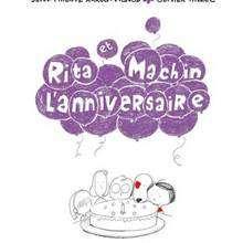 Rita et Machin L'anniversaire - Lecture - BD pour enfant - Bande-dessinées pour les + de 10 ans