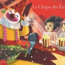 Livre : Le petit monde d'Hortense : Le cirque des étoiles