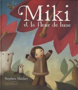 Livre : Miki et la fleur de Lune
