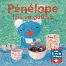 Livre : Pénélope fait un gâteau: Une vraie recette à cuisiner!