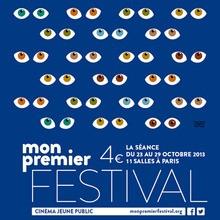 Actualité : Mon Premier Festival : 9ème édition du 23 au 29 octobre 2013