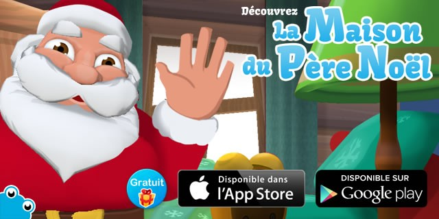 Application Pere Noel La Maison du Père Noël : la nouvelle application gratuite de
