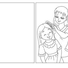 Coloriage : Carte à colorier maman peigne sa fille