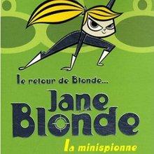Livre : Jane Blonde - La minispionne se jette à l'eau