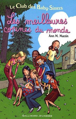 Livre : Le Club des Baby-sitters: les meilleures copines du Monde