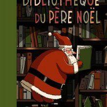 Livre : La bibliothèque du Père Noël