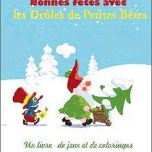 Livre : Le Noël des drôles de petites Bêtes