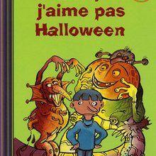 Livre : Moi, j'aime pas Halloween