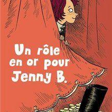 Livre : Un rôle en or pour Jenny B.