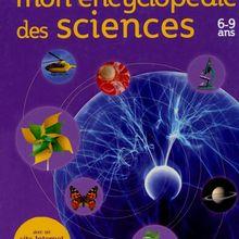 Livre : Mon encyclopédie des sciences