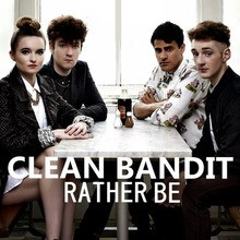 Chanson : Clean Bandit - Rather Be