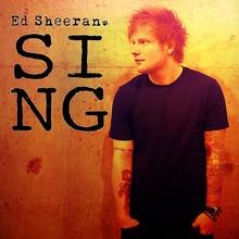 Chanson : Ed Sheeran - Sing