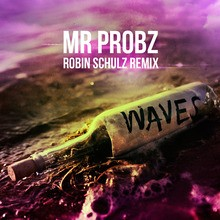 Chanson : Mr. Probz - Waves