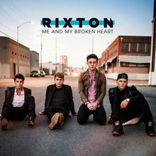 Chanson : Rixton - Me and my broken hear