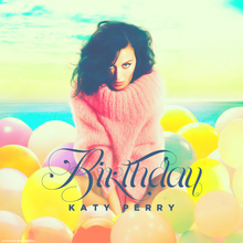 Chanson : Katy Perry - Birthday
