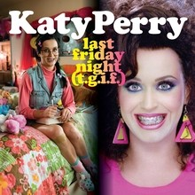 Chanson : Katy Perry - Last Friday Night