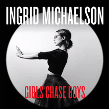 Ingrid Michaelson - Girls chase boys