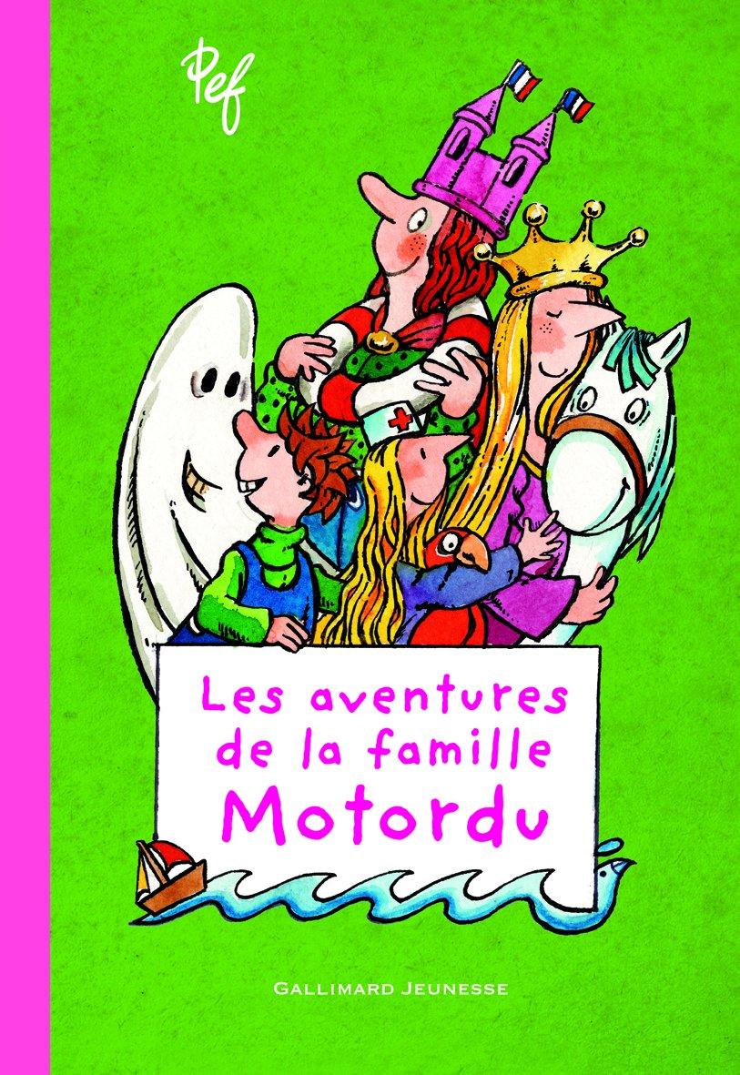 Les aventures de la famille Motordu - Tome 1