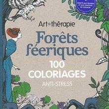 Livre : Forêts féeriques: 100 coloriages anti-stress