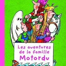 Livre : Les aventures de la famille Motordu - Tome 1