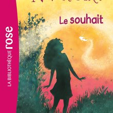 Livre : The Never Girls 03 : Le souhait