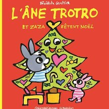 Livre : L'âne Trotro et Zaza fêtent Noël