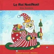 Livre : Le Roi Noël Noël