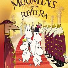 Bande-annonce : Les Moomins sur la Riviera