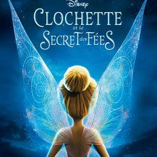 Bande-annonce : Clochette et le secret des fées