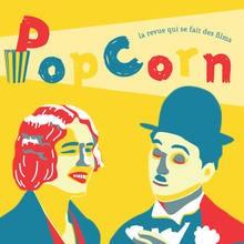 POP CORN : La revue qui se fait des films