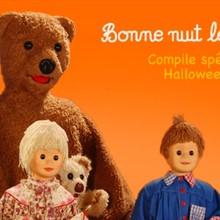Bonne Nuit Les Petits - Compilation Spéciale Halloween