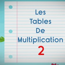 Comptines pour apprendre les tables de multiplication - La Table de 2