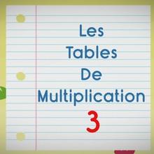 Chanson : Comptines pour apprendre les tables de multiplication - La Table de 3