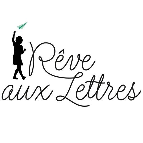 Écris ton histoire avec Rêve aux lettres