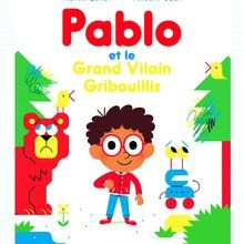 Pablo et le vilain gribouillis