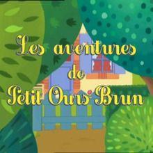 épisode de petit ours brun : Petit Ours brun ne veut pas manger sa soupe