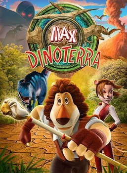 Videos MAX Adventure : Saison 3 - MAX DINOTERRA
