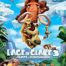 Affiche - L'age de glace 3 - Le Temps des dinosaures