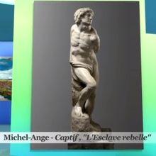 Captif, « L'Esclave rebelle » de Michel-Ange