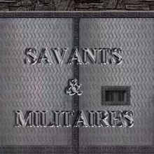 Savants & Militaires