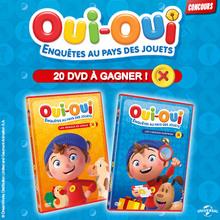 Joue et gagne des DVD Oui-Oui Enquêtes au Pays des Jouets !
