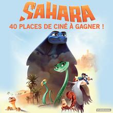 Gagne des places de ciné pour SAHARA !