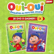 Des DVD de OUI-OUI à gagner !