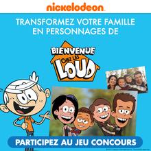 Concours Bienvenue chez les Loud avec Nickelodeon