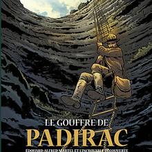 Histoire : Gouffre de Padirac